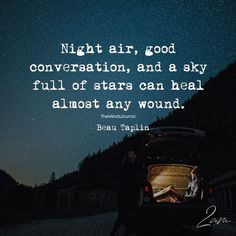 Night Air, Good Conversation, And A Sky Full Of Stars - https://themindsjournal.com/night-air-good-conversation-sky-full-stars/