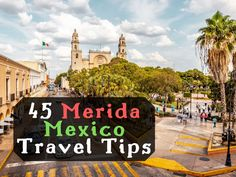 45 merida mexico travel tips. by connecting all the amazing places to visit in yucatan peninsula i created the ultimate itinerary. Cool Places To Visit, Places To Go, Travel Quotes Tumblr, Merida Mexico, Italy Destinations, Mexico Travel, Travel Europe, California, Walking Tour