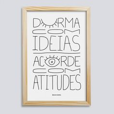 Quadro Ideias e Atitudes Diy Tumblr, Motivational Phrases, Decoration, Gallery Wall, Bullet Journal, Typography, Cool Stuff, Words, Creative