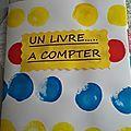 Pour le livre à compter de cette année, nous avons travaillé surUn livre d Hervé Tullet. Les enfants ont adoré faire un livre...