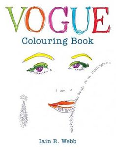 This coloring book from the British VOGUE has been created by award-winning writer, fashion editor, curator and Royal College of Art Professor, Iain R Webb. Adult Coloring, Coloring Books, Coloring Pages, Vogue Uk, Zentangle, Urban Outfitters, Royal College Of Art, To Color, Vogue Magazine