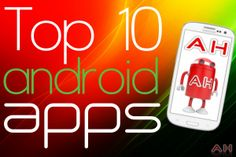 Featured: Top 10 Best Android Apps – May 2013