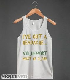 Voldemort Must Be Close... - Text First - Skreened T-shirts, Organic Shirts, Hoodies, Kids Tees, Baby One-Pieces and Tote Bags - black slim fit button down shirt, collarless white shirt mens, business shirts *sponsored https://www.pinterest.com/shirts_shirt/ https://www.pinterest.com/explore/shirts/ https://www.pinterest.com/shirts_shirt/black-shirt/ http://www.dickies.com/mens-clothing/mens-shirts/