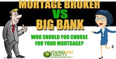 Mortgage Broker or Big Bank - Which option gets Canadians the best value?