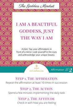Learn to cultivate the Goddess Mindset with our simple 30 day challenge. All you have to do is spend a few minutes each day repeating the daily affirmation, implementing the daily action and connecting with your current attitude and feelings. Here's today's mission... Affirmation: I am a beautiful Goddess, just the way I am | Action: Say your affirmations in front of a mirror. Look yourself in the eyes and acknowledge your unique beauty. | Attitude: How are you feeling today?