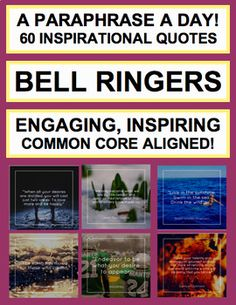 """Don't stress about creating engaging Do Nows or Exit Slips. Use these 60 inspirational quotes and paraphrase prompts jumpstart positive classroom culture, and passionate writing activities and discussion. """"A Paraphrase A Day"""" is a perfect Bell ringer activity to strengthen reading comprehension, analysis, and paraphrase skills for CCSS-aligned reading and writing standards #inspirationalquotesforteens #bellringersformiddleschool #bellringersforhighschool"""