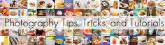 food photography tips, tricks, and tutorials
