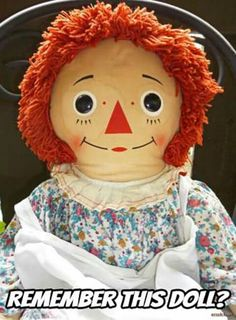 Raggedy Ann was my most favorite doll as a kid!! I still have her, all wrapped up and put away.