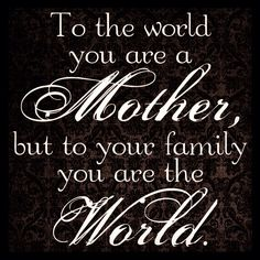 #mothers #family #myworld