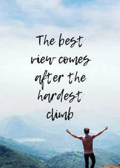 The best view comes after the hardest climb ⛰ #motivation #inspiration