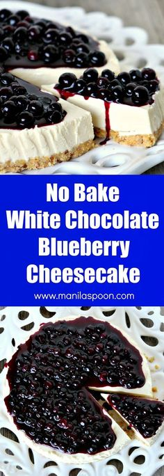 The answer to all your chocolate cravings! Just 30 minutes  to make and best of all no baking involved. No Bake White Chocolate Blueberry Cheesecake   manilaspoon.com
