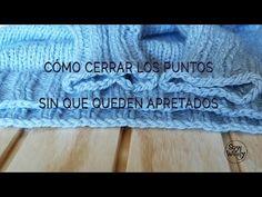 Aprende a cerrar los puntos flojos, de forma elástica, sin apretar! Un truco fácil para no encoger el tejido  en español