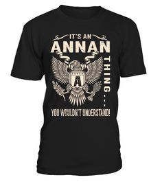 It's an ANNAN Thing, You Wouldn't Understand