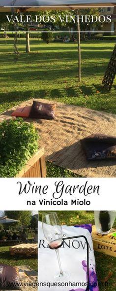 Wine Garden da Vinícola Miolo no Vale dos Vinhedos em Bento Gonçalves