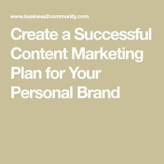 Content marketing is an important element for your personal brand in which your business can establish itself as a trusted… Content Marketing Strategy, Marketing Plan, Target Audience, Personal Branding, Helpful Hints, Success, How To Plan, Create, Useful Tips