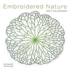 Embroidered Nature 2017 Calendar