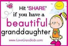 If you have a beautiful granddaughter...