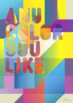 Any Color You Like - Beautiful
