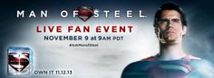 Join Henry Cavill, Amy Adams and Man of Steel Director Zack Snyder with special host Kevin Smith on November 9th at 9:00AM PST/Noon EST for an exclusive fan event on Yahoo! Movies.