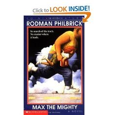 Max the Mighty by Rodman Philbrick