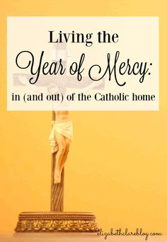 Some very simple ways to live the Jubilee year of mercy with kids and a family!