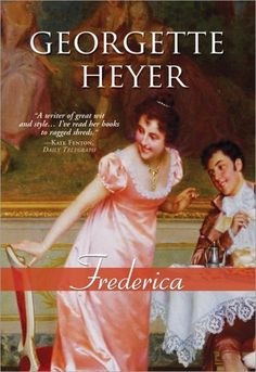 One of Georgette Heyer's top three, in my opinion.
