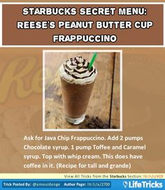 Starbucks Secret Menu: Reese's Peanut Butter Cup Frappuccino