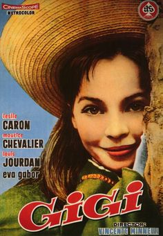 Gigi  (1958) Leslie Caron, Maurice Chevalier, Louis Jourdan, Hermione Gingold, Eva Gabor, Jacques Bergerac, Isabel Jeans...  An heir (Louis Jourdan) finds that he wants to marry the teen (Leslie Caron) groomed to be his mistress in Gay '90s Paris.