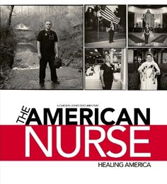The American Nurse Movie: The American Nurse is a heart-warming film that explores some of the biggest issues facing America - aging, war, poverty, prisons - through the work and lives of nurses. It is an examination of real people that will inform our understanding of nursing practice and how we wrestle with the challenges of healing America.