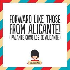 Palante como los de Alicante!! Eso siempre @superbritanico