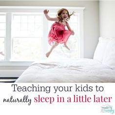 Kids waking up too early – Teaching your children to sleep later  yourmodernfamily.com