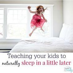 how to teach kids to sleep later (naturally)