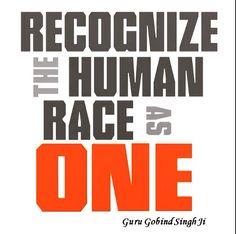 Guru Gobind Singh Ji quote. Equality is key, we are all equal, regardless of caste, background & origin.
