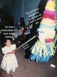 Matando desde los 5(?) Funny Spanish Memes, Funny Memes, Hilarious, Tumblr Love, Dear Future Husband, Aesthetic Images, Sad Girl, Love Memes, Jealousy