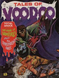 Cover for Tales of Voodoo (Eerie Publications, 1968 series) Pulp Fiction Art, Pulp Art, Sexy Horror, Horror Tale, Vampire Books, Horror Movie Posters, Halloween Painting, Horror Comics, Comic Book Covers