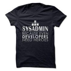 SYSADMIN  HEROES #blackfriday https://www.sunfrog.com/SYSADMIN--HEROES.html?64708