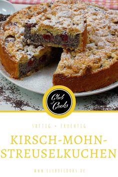 In diesem Kuchen sind drei tolle Dinger vereint: Kirschen, Mohn und Streusel. Ein neuer Favorit für die Kaffeetafel!