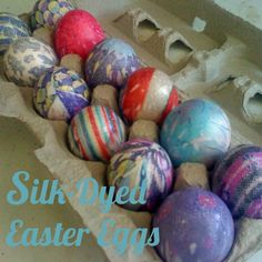 How to dye eggs with silk.