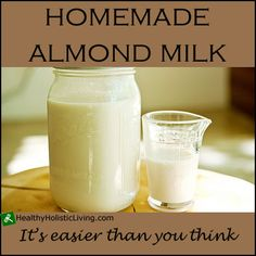 Have you ever tried making your own almond milk? Try this simple method for homemade almond milk