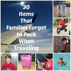 30 things that families often forget when traveling.