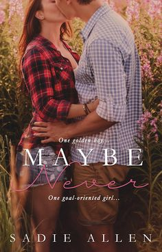 Tome Tender: Maybe Never by Sadie Allen #Cover Reveal