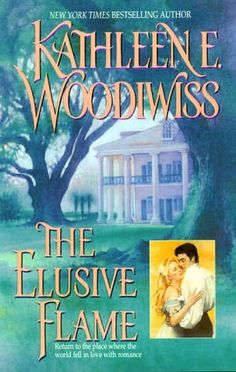The Elusive Flame by Kathleen Woodiwiss + (Book 5 of the Birmingham Family Saga)