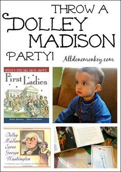 Bring US history to life by throwing a Dolley Madison party! These fun activities are a great way to teach about one of our most colorful first ladies. History For Kids, Us History, Women In History, History Books, American History, History Activities, Educational Activities For Kids, Science Activities, Kids Learning