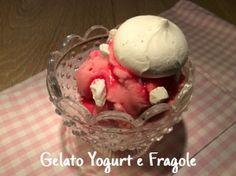 Cucinando tra le nuvole: Gelato Yogurt e Fragole