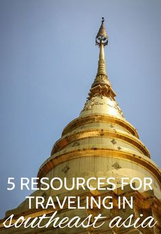 Planning a trip to Southeast Asia? Check out these 5 websites and resources for help planning your travels. #travel #asia #traveltips
