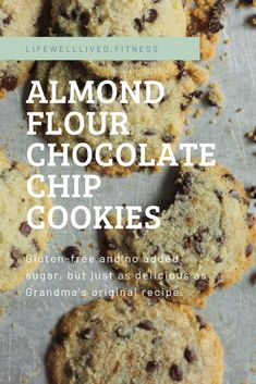 Almond Flour Chocolate Chip Cookies (No Added Sugar & Gluten-Free) — Life Well Lived Gluten Free Chocolate Chip Cookies, Keto Chocolate Chip Cookies, Sugar Free Chocolate Chips, Oatmeal Cookies, Low Fat Cookies, Sugar Free Cookies, Keto Cookies, Healthy Cake Recipes, Sugar Free Recipes