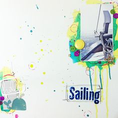 Mad Scrap Project: Reto de septiembre: mi foto favorita del verano Layouts, Sailing, Scrapbooking, September, Summer Time, Candle, Scrapbooks, Boating, Memory Books