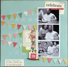 Celebrate Together - Scrapbook.com  (would be cute in my cruise scrapbook)