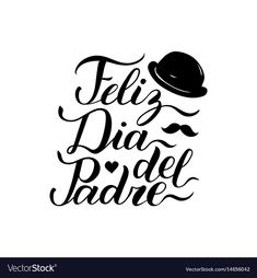 Vector calligraphy Feliz Dia Del Padre, translated Happy Fathers Day for greeting card, festive poster etc. Fathers Day Quotes, Fathers Day Cards, Lettering Tutorial, Hand Lettering, Happy Fathers Day Greetings, Father's Day Greeting Cards, Dad Day, Miss You Dad, Happy Birthday Images