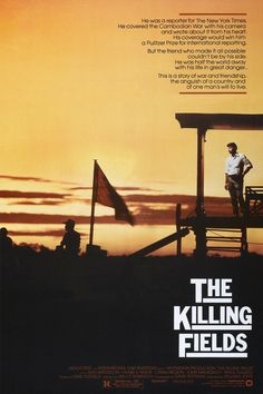 The Killing Fields (1984)  -The story of a NYT reporter that gets swept up in the craziness of Pol Pot's Khmer Rouge in Cambodia during the 1970s.